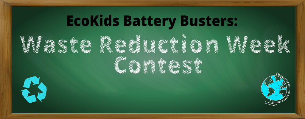 EcoKids Battery Busters: Waste Reduction Week Contest!
